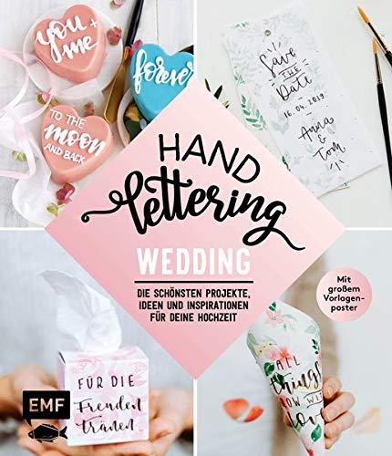 Handlettering Wedding: Die schönsten Projekte, Ideen und Inspirationen für deine Hochzeit: mit großem Vorlagenposter