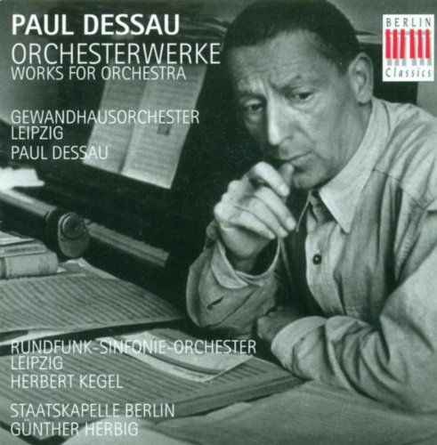 Dessau, P.: Orchestral Music, Vol. 1 - In Memoriam Bertolt Brecht / Bach Variations / Orchestermusik No. 2,