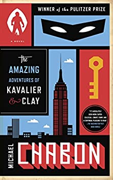 The Amazing Adventures of Kavalier & Clay  with bonus content   A Novel
