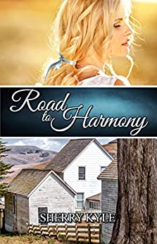 Road to Harmony by [Sherry Kyle]