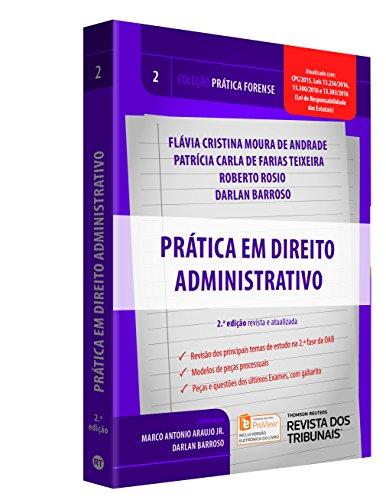Prática Forense. Prática em Direito Administrativo - Volume 2