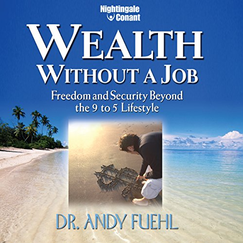 Wealth Without a Job audiobook cover art