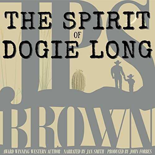 The Spirit of Dogie Long audiobook cover art