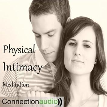 Physical Intimacy Meditation