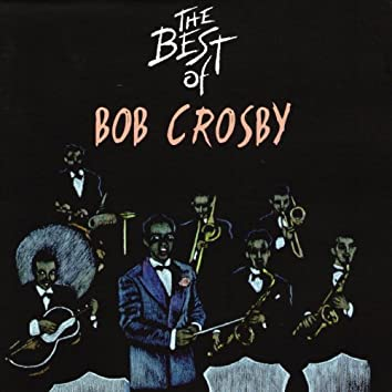 The Best of Bob Crosby