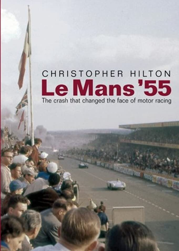 集団的気配りのある魔術師Le Mans '55: The Crash That Changed the Face of Motor Racing