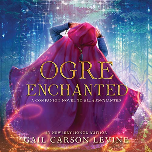 Ogre Enchanted Audiobook By Gail Carson Levine cover art