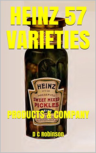 HEINZ 57 VARIETIES: PRODUCTS & COMPANY (English Edition)