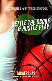 Settle the Score / Hustle Play by [Tara Frejas]