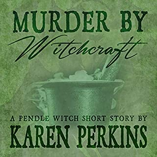 Murder by Witchcraft: A Pendle Witch Short Story audiobook cover art