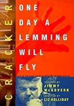 Cracker: One Day a Lemming Will Fly