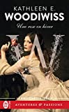 Une rose en hiver (French Edition)