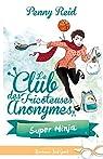 Super Ninja: Le club des tricoteuses anonymes, T5 par Reid