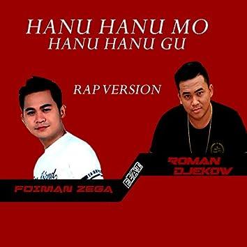Hanu Hanu Mo Hanu Hanu Gu (feat. Foiman Zega)