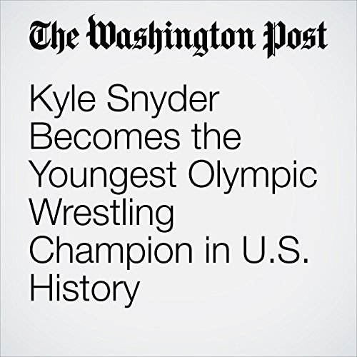 Kyle Snyder Becomes the Youngest Olympic Wrestling Champion in U.S. History cover art