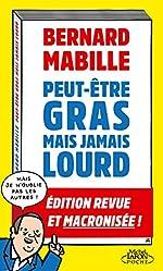 Peut-être gras mais jamais lourd de Bernard Mabille