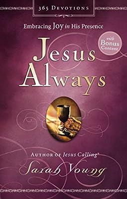 Jesus Always (with Bonus Content): Embracing Joy in His Presence