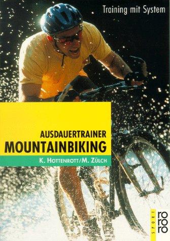 Ausdauertrainer Mountainbiking: Training mit System