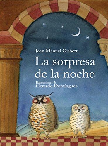 La sorpresa de la noche - Joan Manuel Gisbert 510H8hbULDL