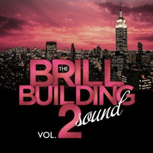 The Brill Building Sound - Vol. 2