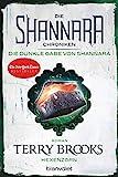Die Shannara-Chroniken: Die dunkle Gabe von Shannara 3 - Hexenzorn: Roman