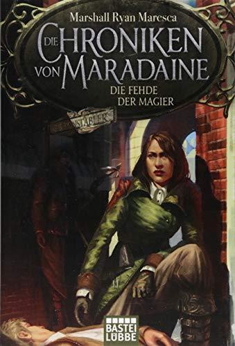 Die Chroniken von Maradaine - Die Fehde der Magier: Roman (Geschichten aus Maradaine, Band 2)