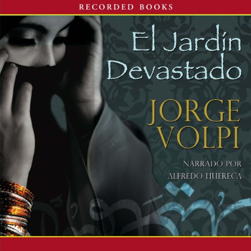 El Jardin devastado [The Devastated Garden] audiobook cover art