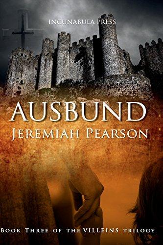 Ausbund (The Villeins Trilogy, Band 3)