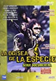 La odisea de la especie - Serie documental [DVD]