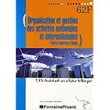 Organisation et gestion des activités nationales et internationales BTS Assistant Secrétaire Trilingue 1e et 2e années : Livret sources d'infos