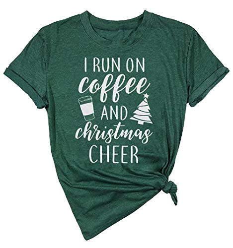 I Run On Coffee and Christmas Cheer Shirt Women Short Sleeve Christmas Funny Top