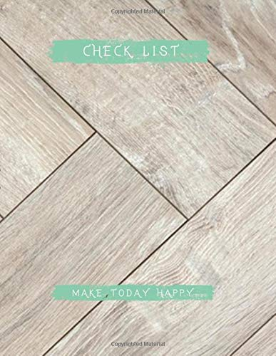 Prioiry Check List ToDo List for school, Laminate background wooden laminate parquet boards floor interior design texture pattern natural wood cover, 100 pages - Large(8.5 x 11 inches)