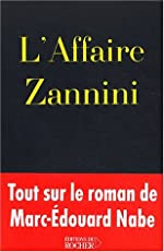 L'Affaire Zannini de Jean-Paul Bertrand