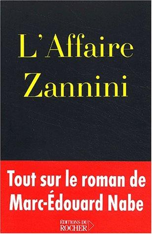 L'Affaire Zannini