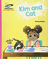Reading Planet - Kim and Cat - Pink A: Galaxy (Rising Stars Reading Planet)