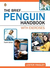 The Brief Penguin Handbook with Exercises (4th Edition) (Faigley Penguin Franchise)