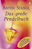 Das große Pendelbuch:...image