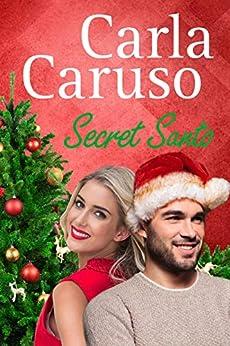Secret Santo: Destiny Romance by [Carla Caruso]