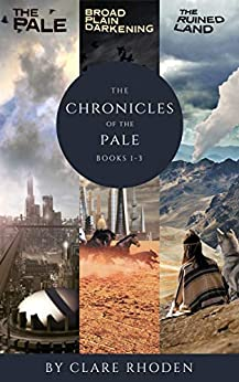 The Chronicles of the Pale (complete series) by [Clare Rhoden]