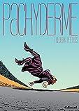 Pachyderme (HORS SERIE BD) - Format Kindle - 9782075025843 - 11,99 €