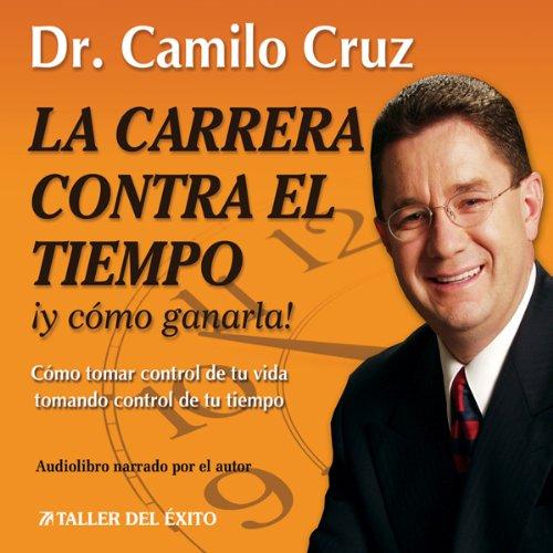 La Carrera Contra El Tiempo audiobook cover art