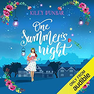 One Summer's Night                   By:                                                                                                                                 Kiley Dunbar                               Narrated by:                                                                                                                                 Eilidh Beaton                      Length: 9 hrs and 54 mins     8 ratings     Overall 4.9
