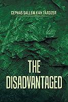 The Disadvantaged