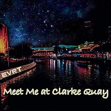 Meet Me at Clarke Quay