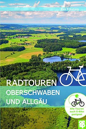 Radtouren Oberschwaben und Allgäu. Erlebnisreiche Radtouren in Oberschwaben und im württembergischen Allgäu