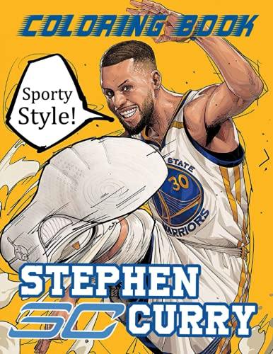 Sporty Style! - Stephen Curry Coloring Book: The Ultimate Gift For Basketball Fans, Vivid Illustrations Of NBA Valuable Player