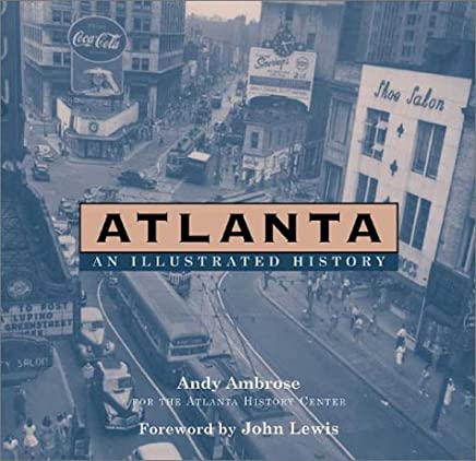 Atlanta: An Illustrated History