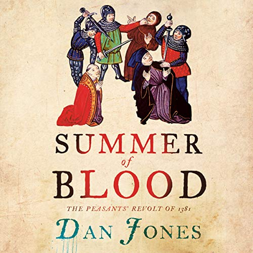 Summer of Blood: The Peasants' Revolt of 1381 cover art