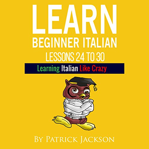 Learn Italian with Learn Beginner Italian Lessons 24 to 30 Titelbild