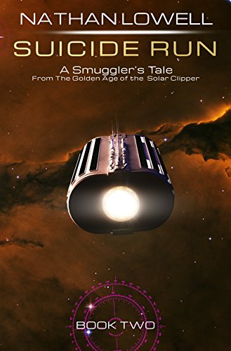 Suicide Run (Smuggler's Tales From the Golden Age of the Solar Clipper Book 2) (English Edition)